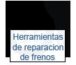 herramientas de reparación de frenos