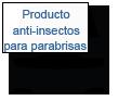 producto anti-insectos para parabrisas