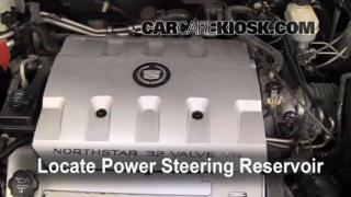2003 Cadillac Seville SLS 4.6L V8 Power Steering Fluid Check Fluid Level