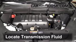 Add Transmission Fluid: 2007-2013 GMC Acadia